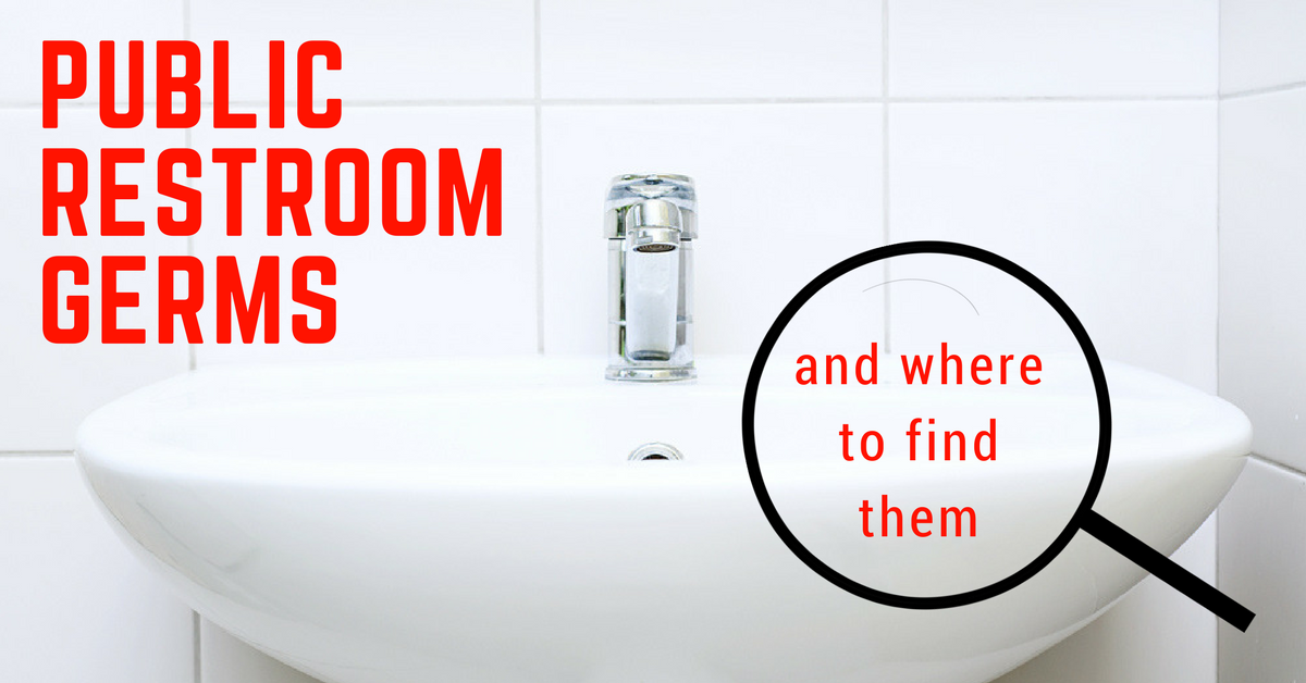 public restroom germs and where to find them