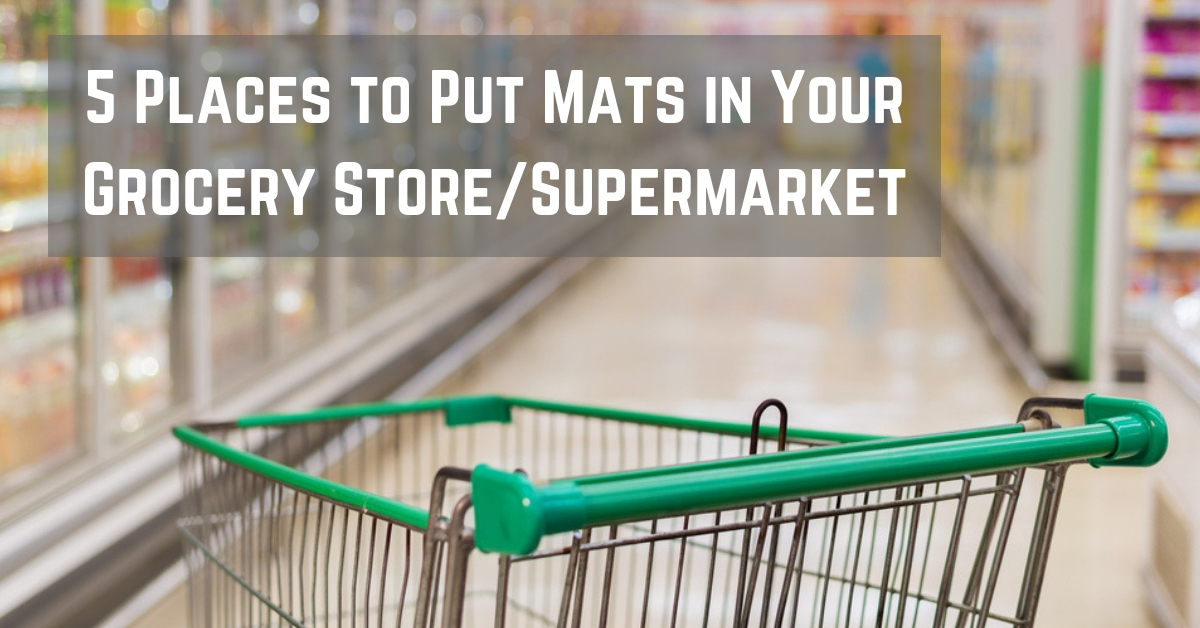 commercial mats for your grocery store/supermarket