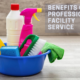 Benefits of Professional Facility Service