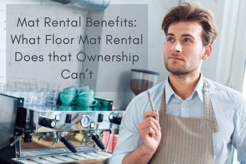 Mat Rental Benefits